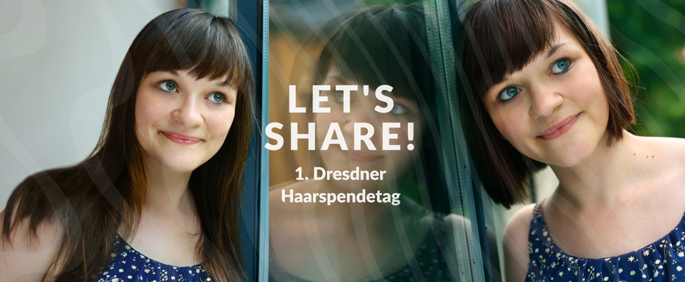 Haarspendetag_Dresden_Lets_Share_05